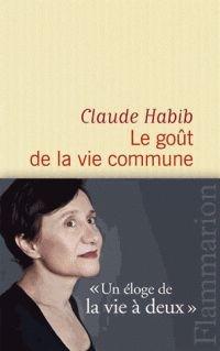 le-gout-de-la-vie-commune-claude-habib-9782081332720